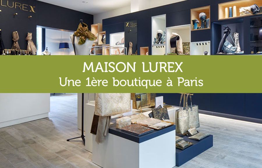 Boutique Maison Lurex